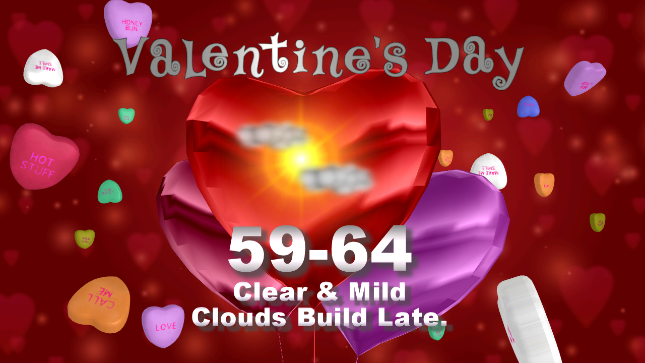 Valentine's Day forecast: Mostly cloudy; rain likely late