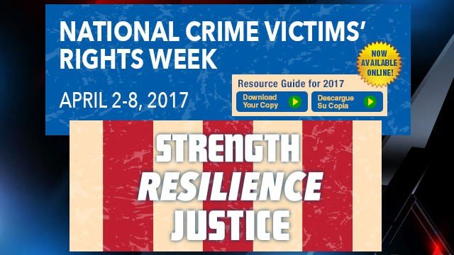 National Crime Victims' Rights Week (Source: Office for Victims Crime web page)