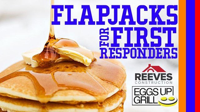 Flapjacks for First Responders (Source: 106.3 WORD)