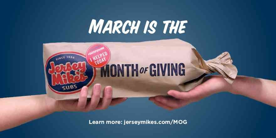 March is Jersey Mike's month of giving (Source: Jersey Mike's)